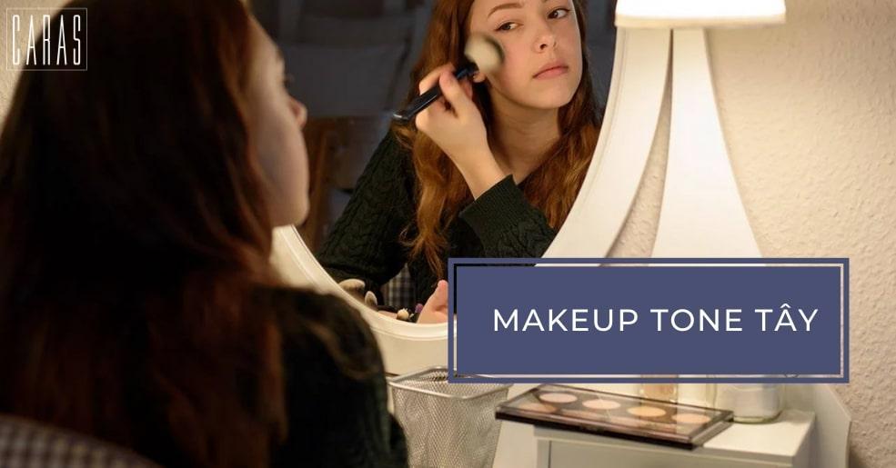 makeup tone tây
